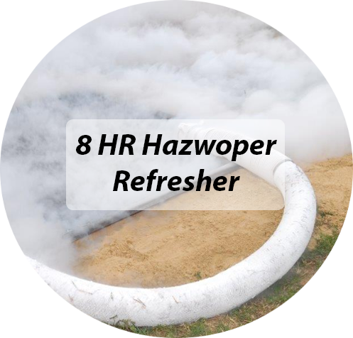 8 Hour Hazwoper Refresher